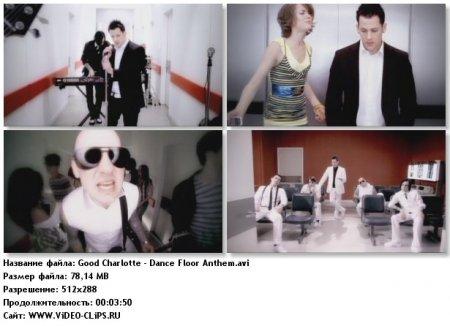 Good Charlotte - Dance Floor Anthem