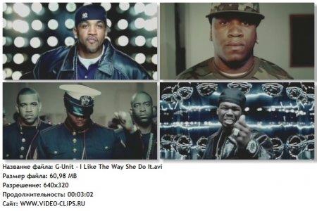 G-Unit - I Like The Way She Do It