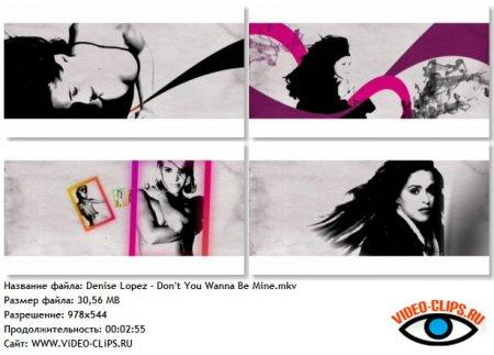 Denise Lopez - Don't You Wanna Be Mine