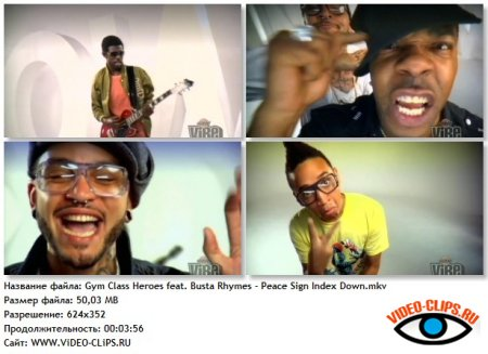 Gym Class Heroes feat. Busta Rhymes - Peace Sign Index Down