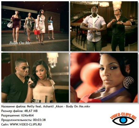 Nelly feat. Ashanti & Akon - Body On Me