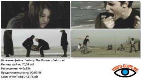 Destroy The Runner - Saints