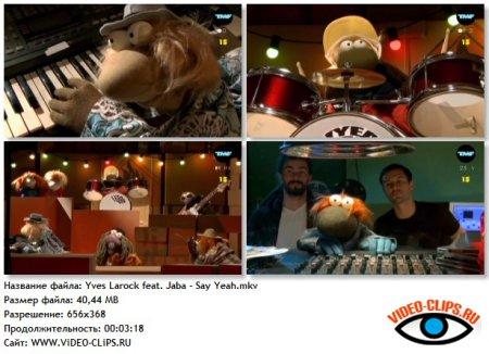 Yves Larock feat. Jaba - Say Yeah