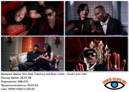 Slim feat. Fabolous and Ryan Leslie - Good Lovin'