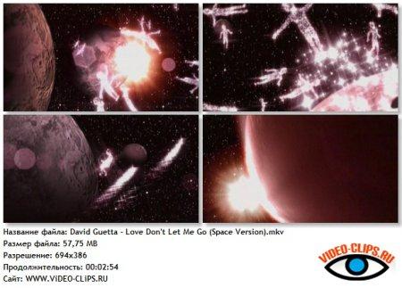 David Guetta - Love Don't Let Me Go (Space Version)