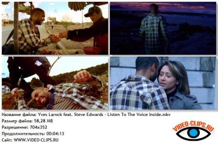 Yves Larock feat. Steve Edwards - Listen To The Voice Inside