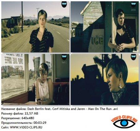 Dash Berlin feat. Cerf Mitiska and Jaren - Man On The Run