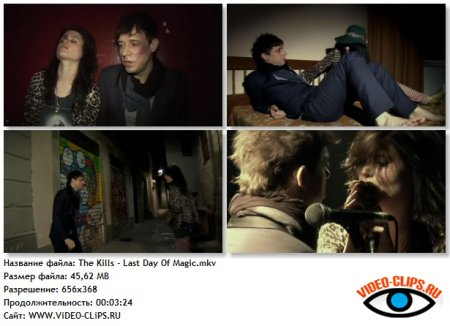 The Kills - Last Day Of Magic