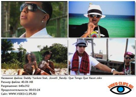 Daddy Yankee feat. Jowell & Randy - Que Tengo Que Hacer?