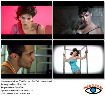 Ysa Ferrer - On Fait L'amour