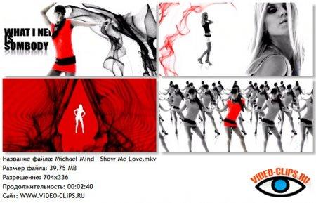 Michael Mind - Show Me Love
