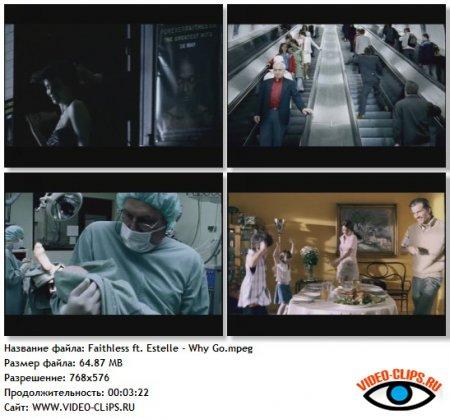 Faithless feat. Estelle - Why Go?